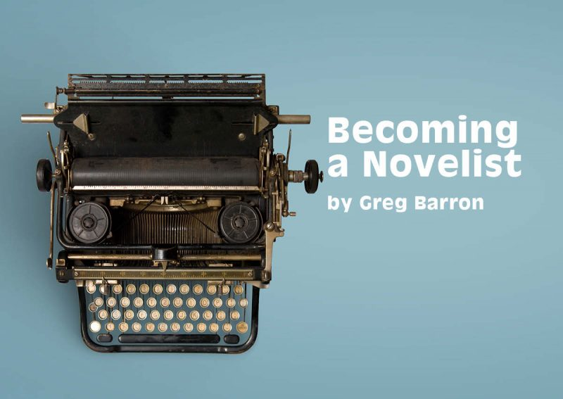 Becoming a Novelist